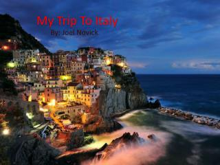 M y Trip To Italy