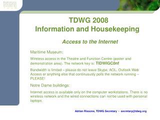 TDWG 2008