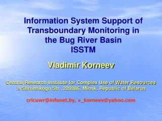 Information System Support of Transboundary Monitoring in the Bug River Basin ISSTM