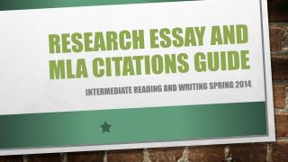 Research Essay and MLA Citations Guide