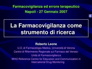 Roberto Leone U.O. di Farmacologia Medica, Università di Verona