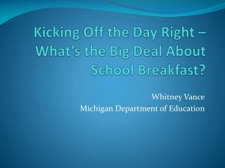 Kicking Off the Day Right – What's the Big Deal About School Breakfast?
