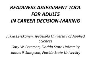 READINESS ASSESSMENT TOOL FOR ADULTS IN CAREER  DECISION-MAKING