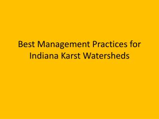 Best Management Practices for Indiana Karst Watersheds