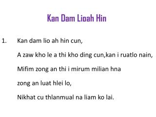 Kan Dam  Lioah Hin