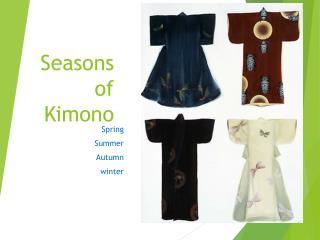 Seasons of Kimono