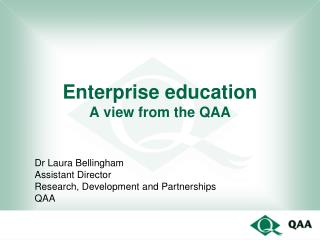Enterprise education A view from the QAA