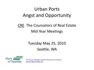 Urban Ports Angst and Opportunity