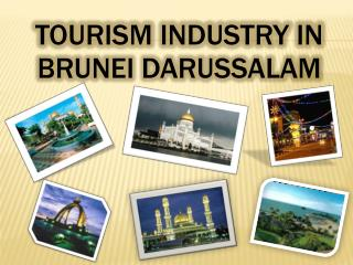 Tourism Industry in Brunei Darussalam
