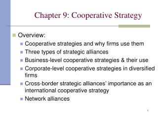 Chapter 9: Cooperative Strategy