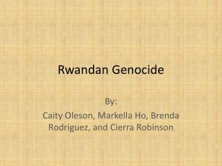 Rwandan  Genocide