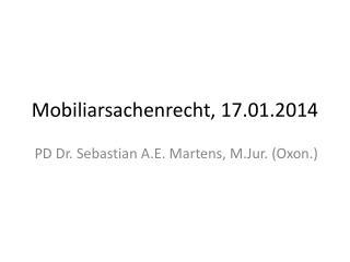 Mobiliarsachenrecht, 17.01.2014