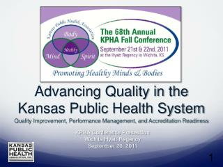 Advancing Quality in the Kansas Public Health System