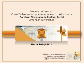 Diócesis de Texcoco Comisión Diocesana para el Apostolado de los Laicos