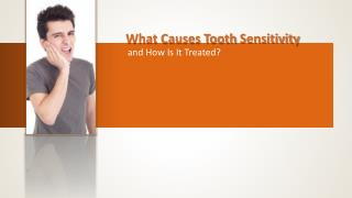 What causes tooth sensitivity how is it treated