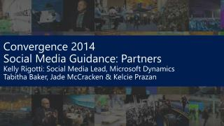 Convergence 2014  Social Media Guidance: Partners
