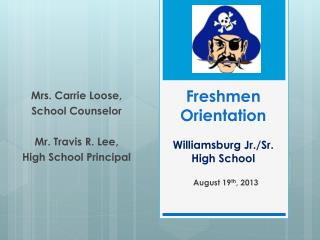 Freshmen Orientation Williamsburg Jr./Sr. High School