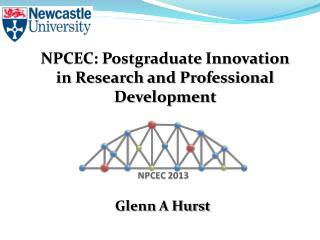 NPCEC: Postgraduate Innovation in Researc h and Professional Development