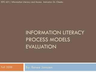 Information Literacy Process Models Evaluation