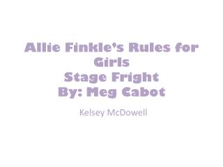 Allie Finkle's Rules for Girls Stage Fright  By: Meg Cabot
