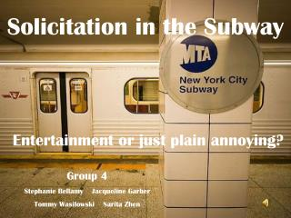 Solicitation in the Subway