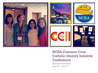 NCEA Common Core Catholic Identity Initiative Conference