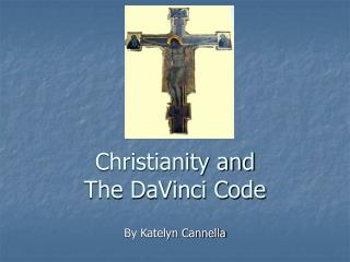 Christianity and  The DaVinci Code