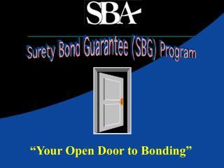 �Your Open Door to Bonding�