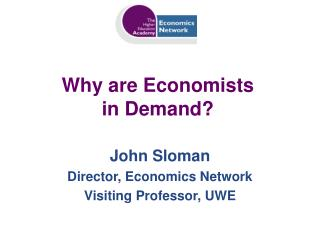 Why are Economists in Demand?