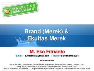 Brand ( Merek ) & Ekuitas Merek