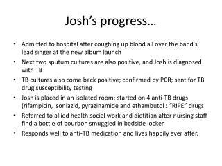 Josh�s progress�