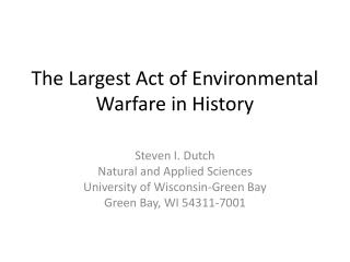 The Largest Act of Environmental Warfare in History