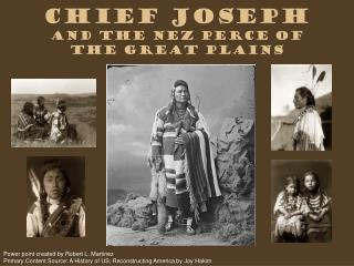 Chief Joseph  and the Nez Perce of the Great Plains