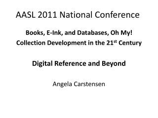 AASL 2011 National Conference