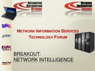Breakout: Network Intelligence