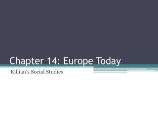Chapter 14: Europe Today