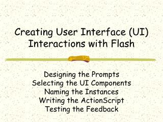 Creating User Interface (UI) Interactions with Flash