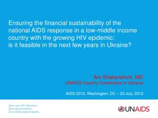 Ani Shakarishvili, MD UNAIDS Country Coordinator in Ukraine