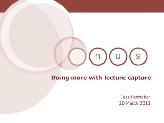 Doing more with lecture capture