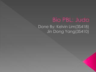 Bio PBL: Judo