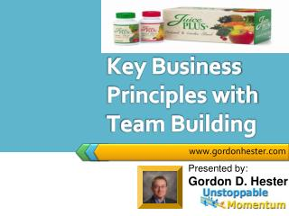 Key Business Principles with Team Building