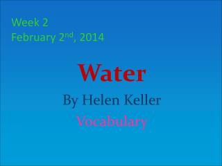 Week  2 February 2 nd ,  2014