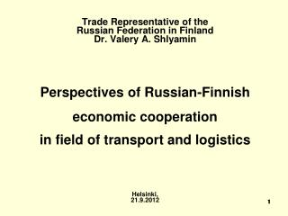 Directions for development and diversification of the Russian-Finnish economic relations