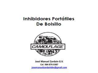 José Manuel  Zardain  G.V. Cel. 984 876 0387 josemanuelzardainbbr@gmail