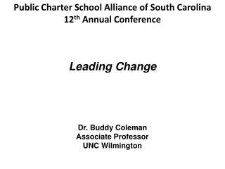 Dr. Buddy Coleman  Associate Professor UNC Wilmington