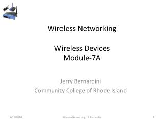 Wireless Networking Wireless Devices  Module-7A