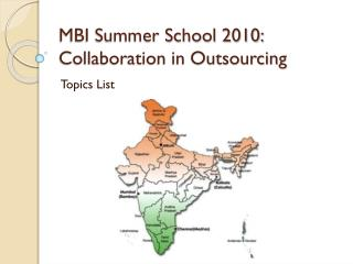 MBI Summer School 2010: Collaboration in Outsourcing