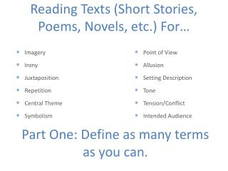 Reading Texts (Short Stories,  Poems, Novels, etc.)  For…