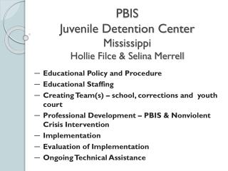 PBIS Juvenile Detention Center Mississippi Hollie Filce & Selina Merrell