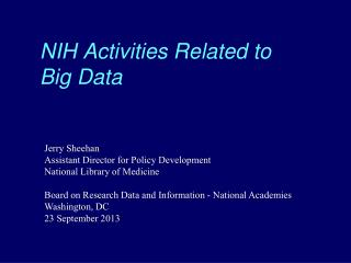 NIH Activities Related to  Big Data